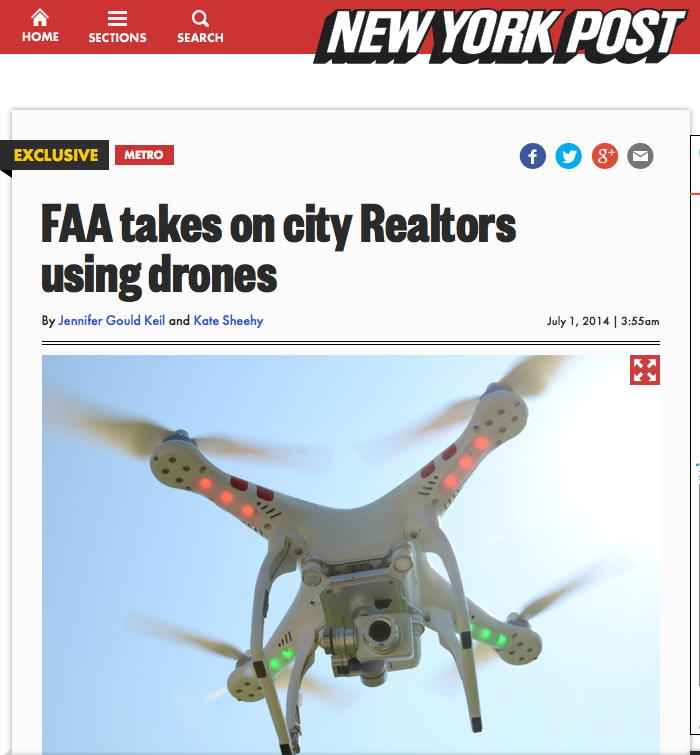 Realtors using drones to showcase luxury properties are facing the wrath of the Federal Aviation Association, according to the New York Post.